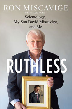 miscavige-ruthless